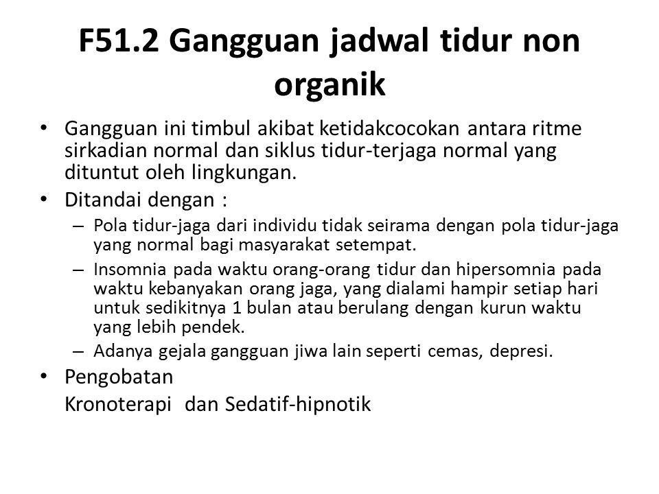 F51.2 Gangguan jadwal tidur non organik