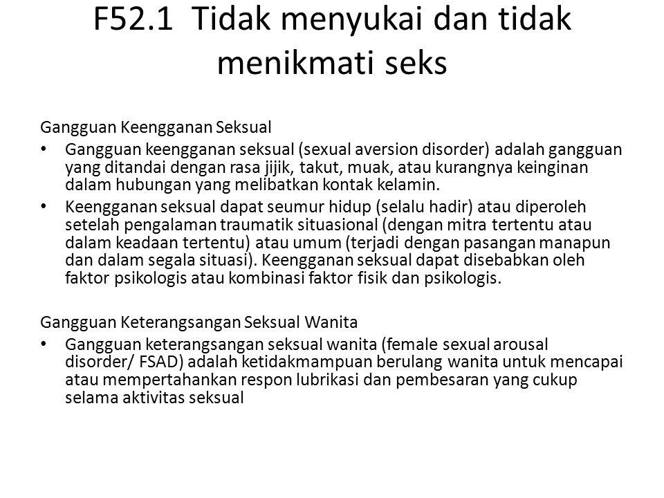 F52.1 Tidak menyukai dan tidak menikmati seks