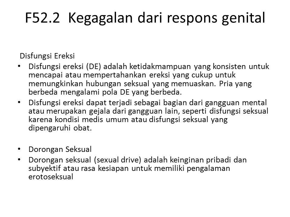 F52.2 Kegagalan dari respons genital