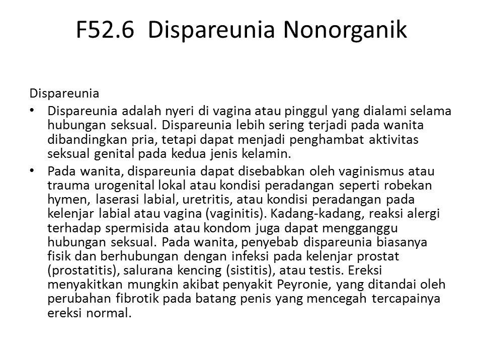 F52.6 Dispareunia Nonorganik