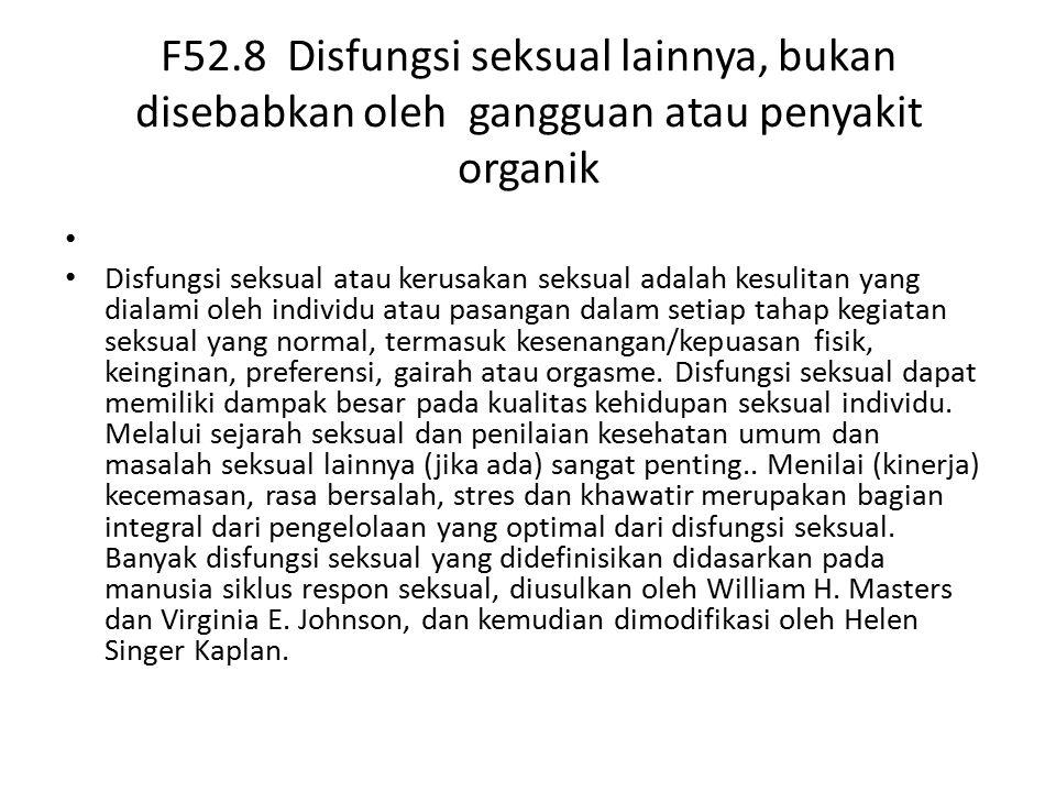 F52.8 Disfungsi seksual lainnya, bukan disebabkan oleh gangguan atau penyakit organik