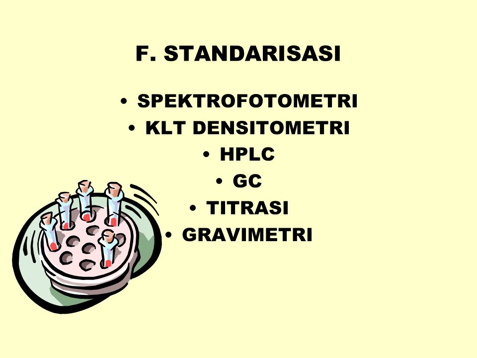 F. STANDARISASI SPEKTROFOTOMETRI KLT DENSITOMETRI HPLC GC TITRASI