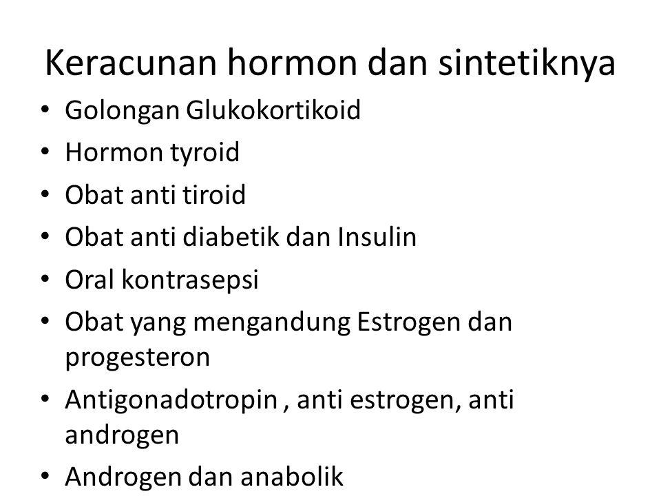 Keracunan hormon dan sintetiknya