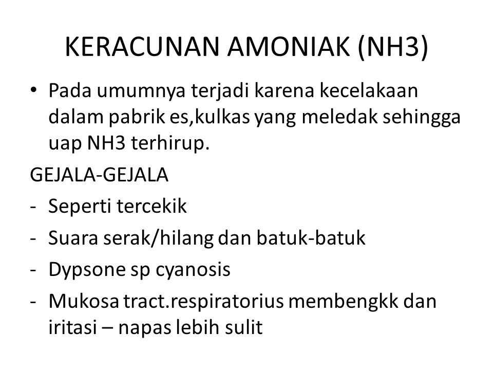 KERACUNAN AMONIAK (NH3)