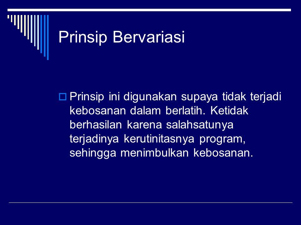 Prinsip Bervariasi
