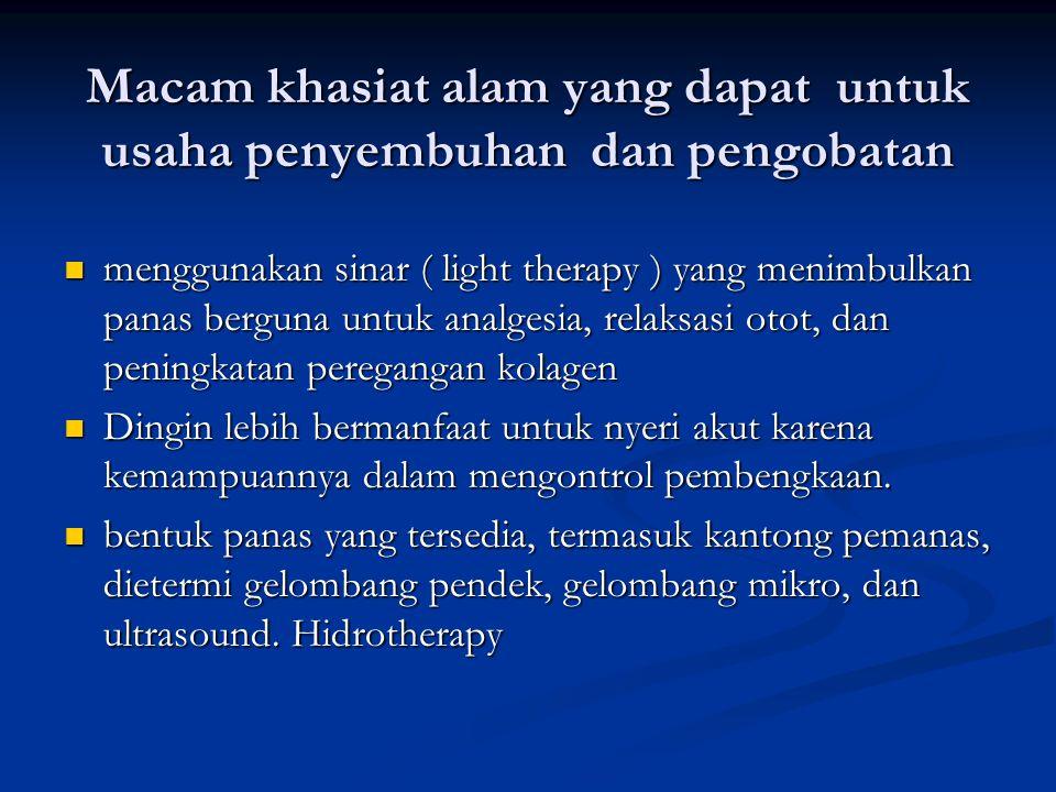Macam khasiat alam yang dapat untuk usaha penyembuhan dan pengobatan