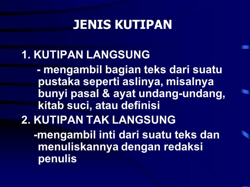 JENIS KUTIPAN 1. KUTIPAN LANGSUNG