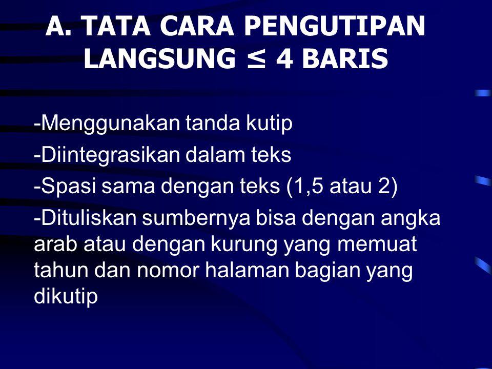 A. TATA CARA PENGUTIPAN LANGSUNG ≤ 4 BARIS