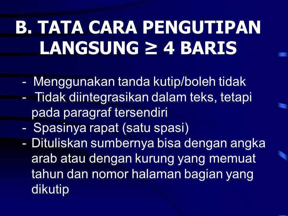 B. TATA CARA PENGUTIPAN LANGSUNG ≥ 4 BARIS