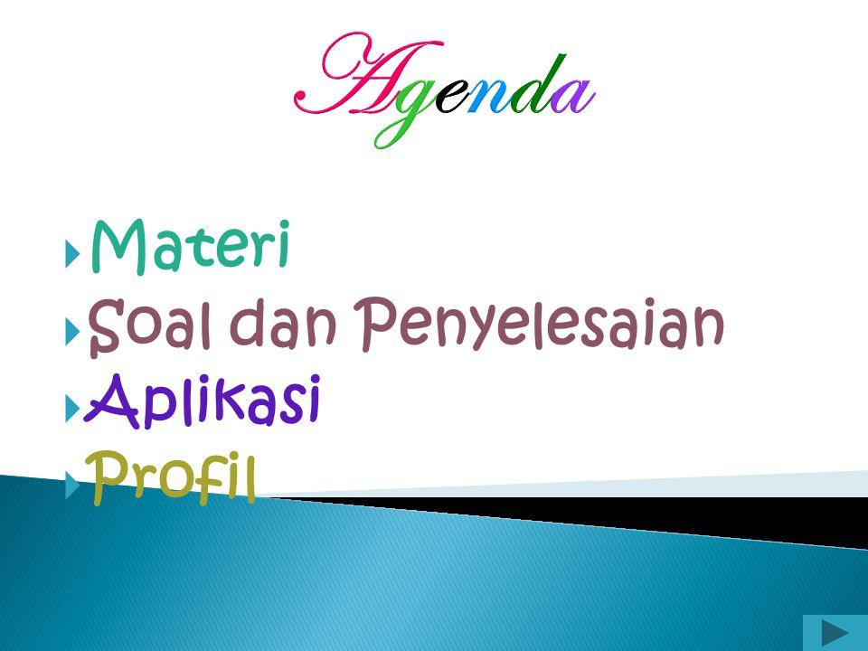 Agenda Materi Soal dan Penyelesaian Aplikasi Profil