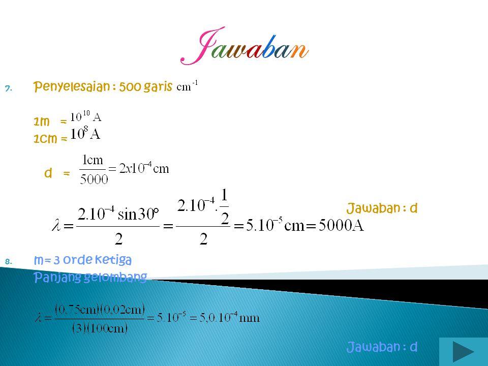 Jawaban Penyelesaian : 500 garis 1m = 1cm = d = Jawaban : d