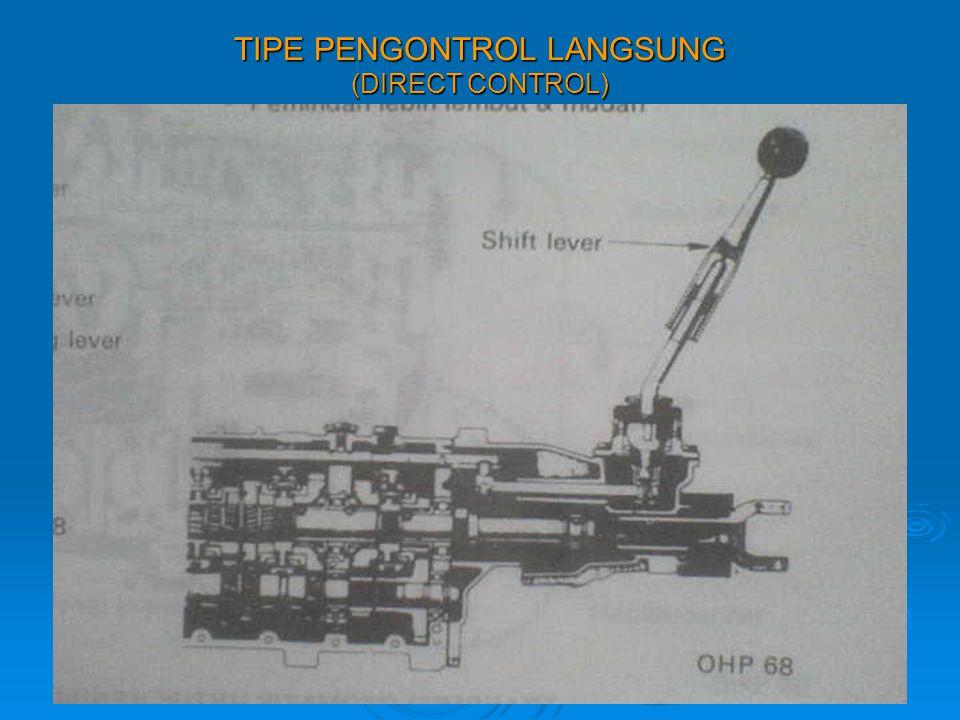 TIPE PENGONTROL LANGSUNG (DIRECT CONTROL)