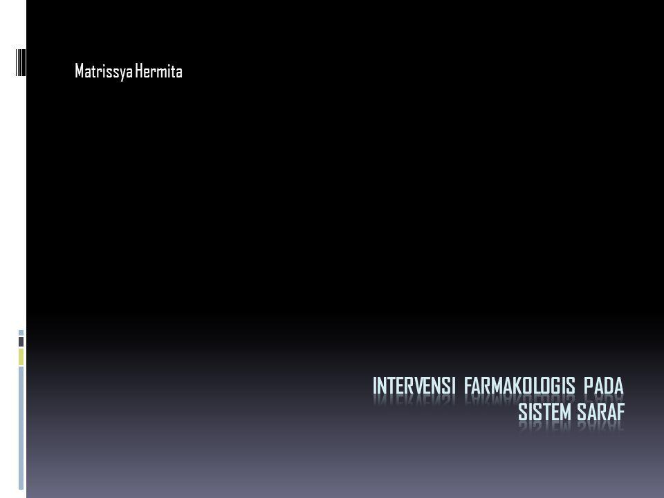 Intervensi farmakologis pada sistem saraf