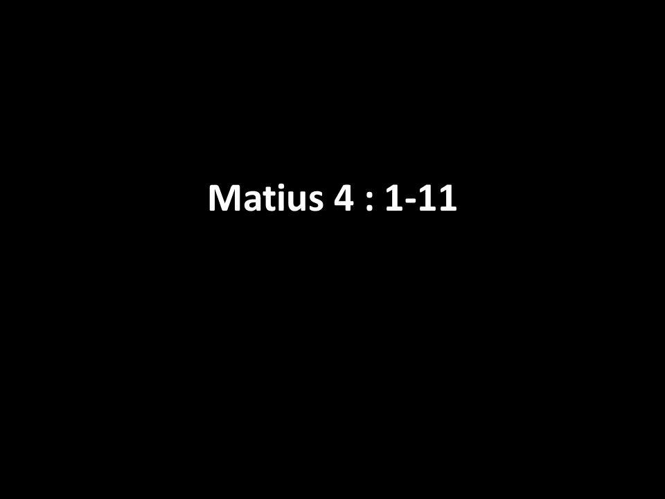 Matius 4 : 1-11