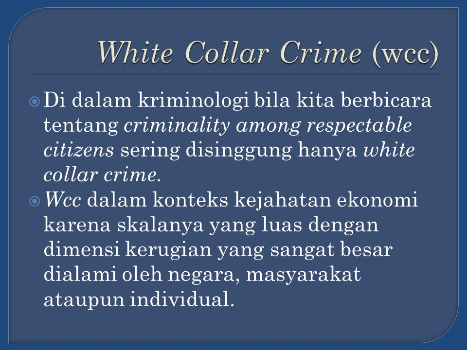 White Collar Crime (wcc)
