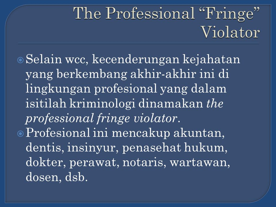 The Professional Fringe Violator