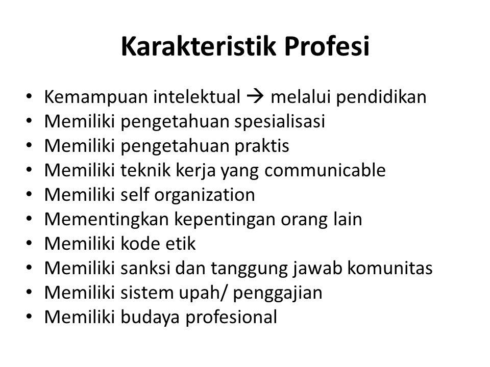 Karakteristik Profesi