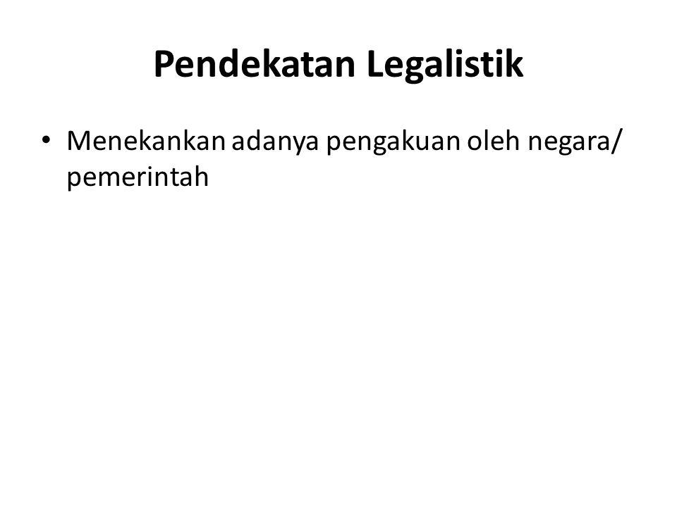 Pendekatan Legalistik