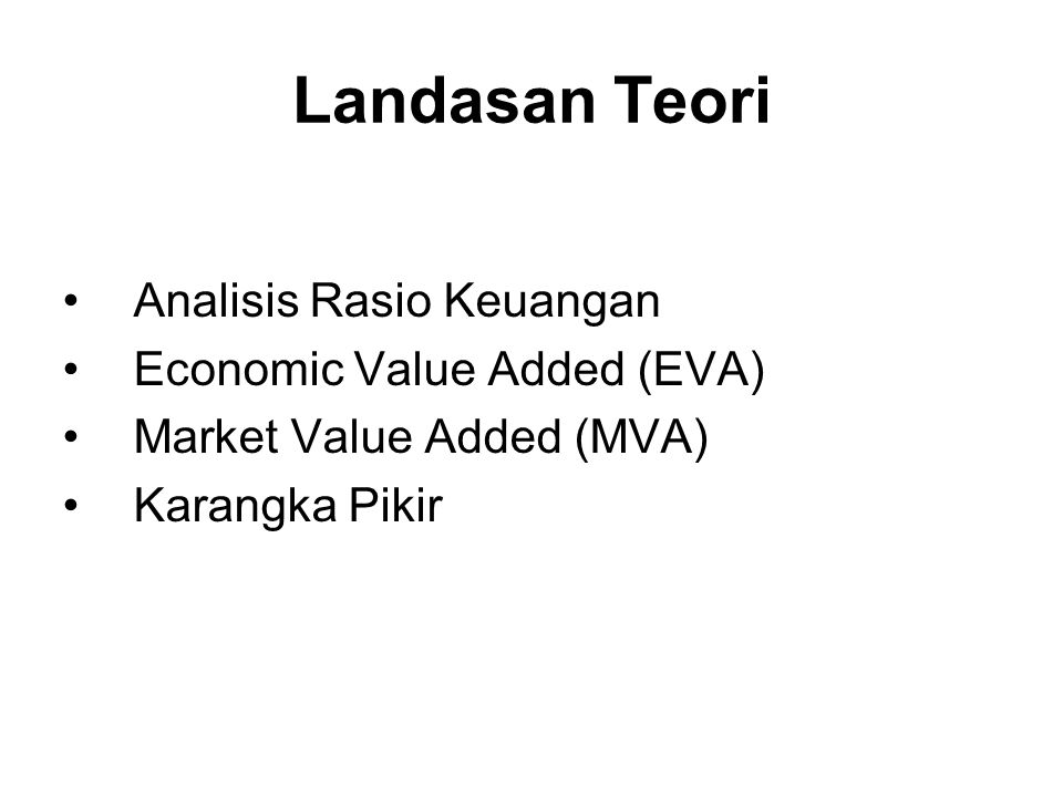 Landasan Teori Analisis Rasio Keuangan Economic Value Added (EVA)