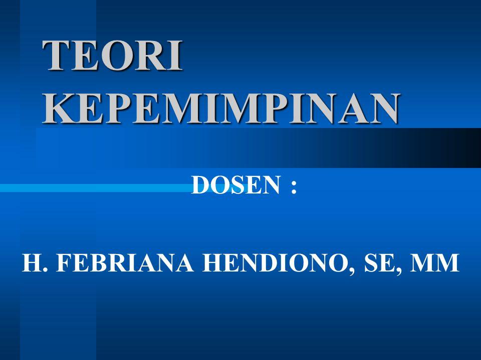 DOSEN : H. FEBRIANA HENDIONO, SE, MM