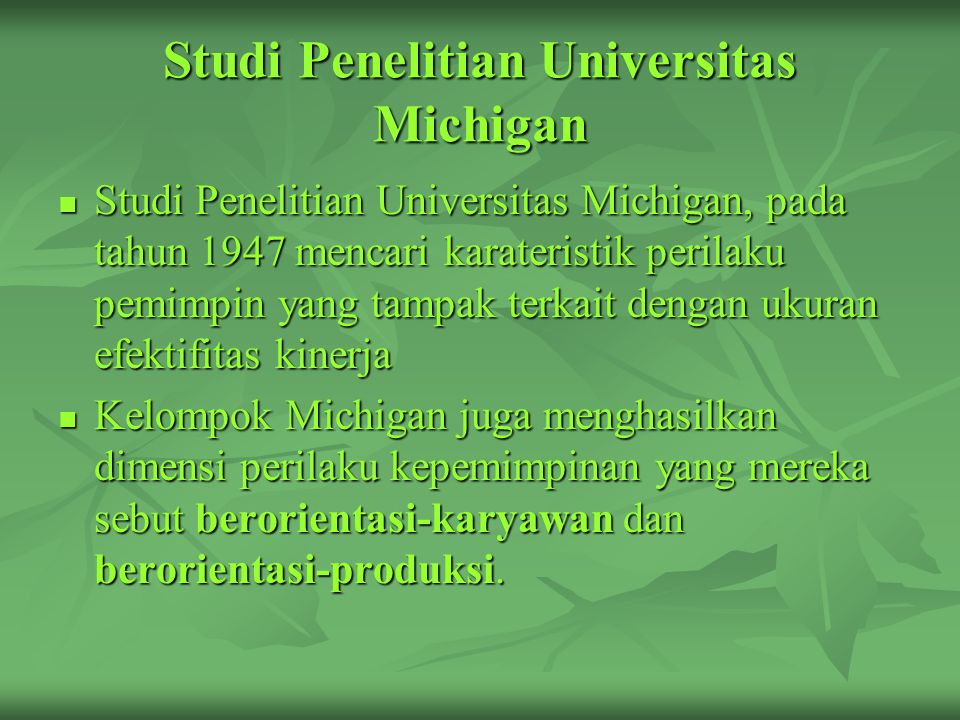 Studi Penelitian Universitas Michigan