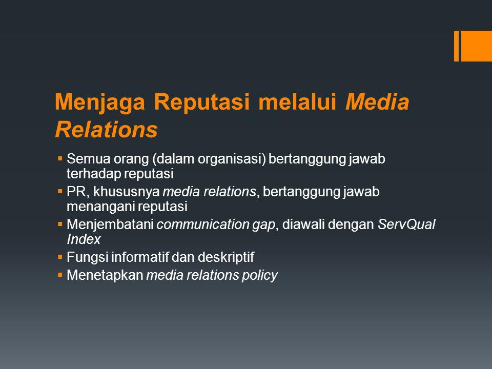Menjaga Reputasi melalui Media Relations