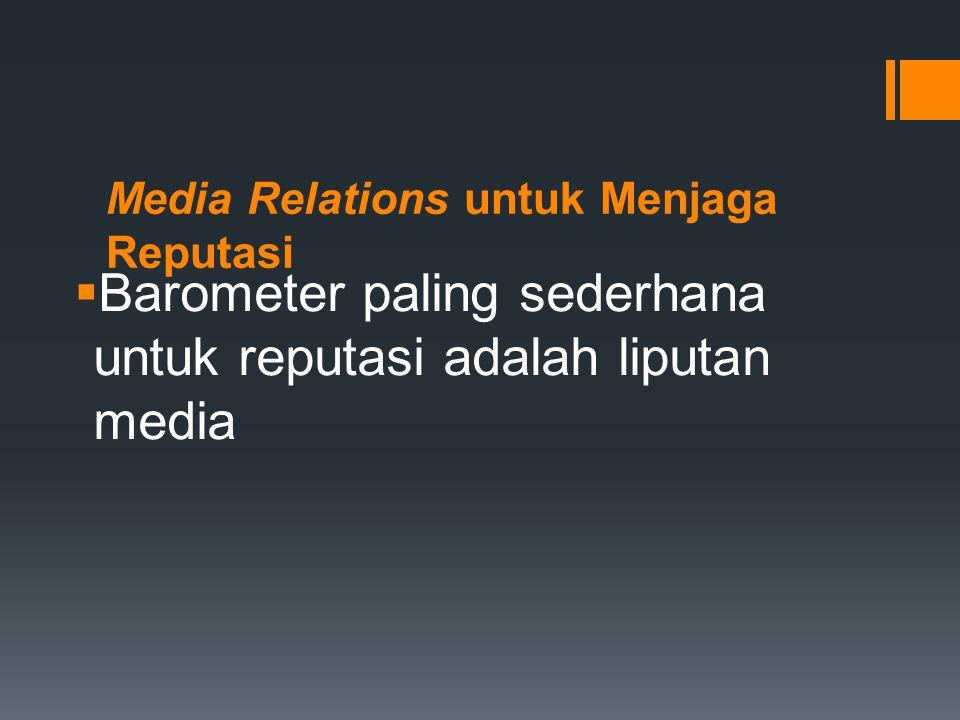 Media Relations untuk Menjaga Reputasi