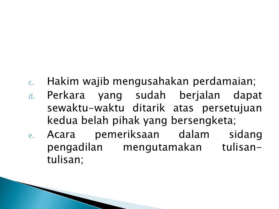 Hakim wajib mengusahakan perdamaian;