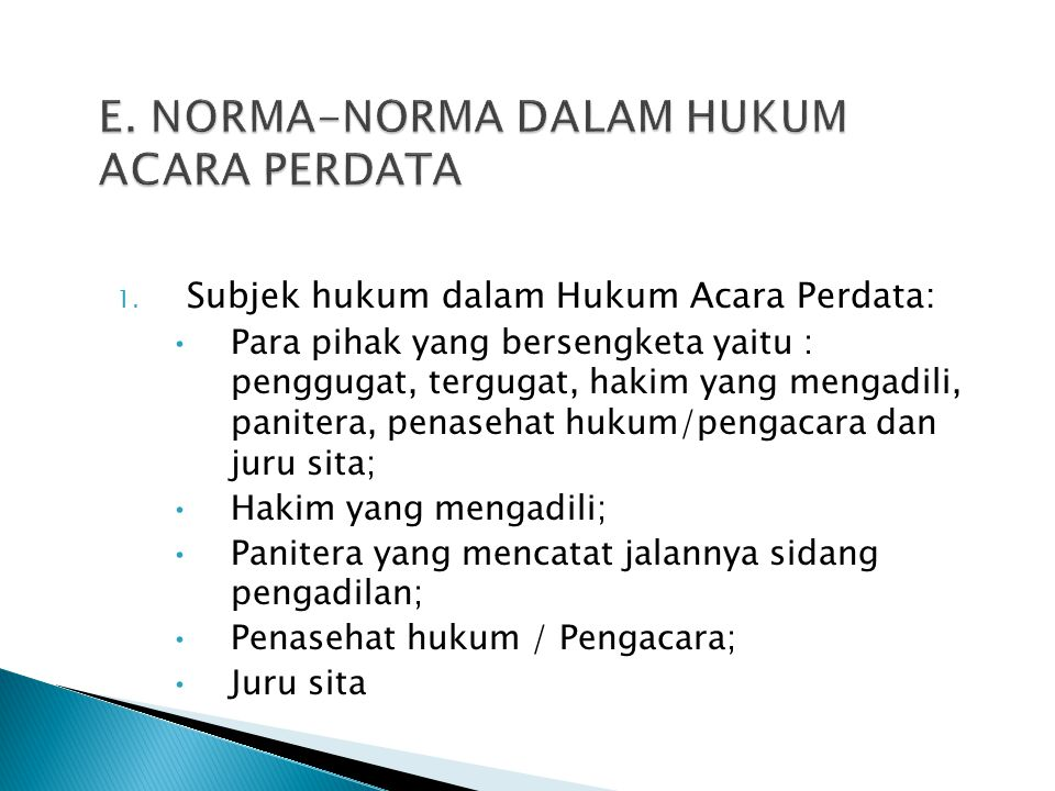 E. NORMA-NORMA DALAM HUKUM ACARA PERDATA