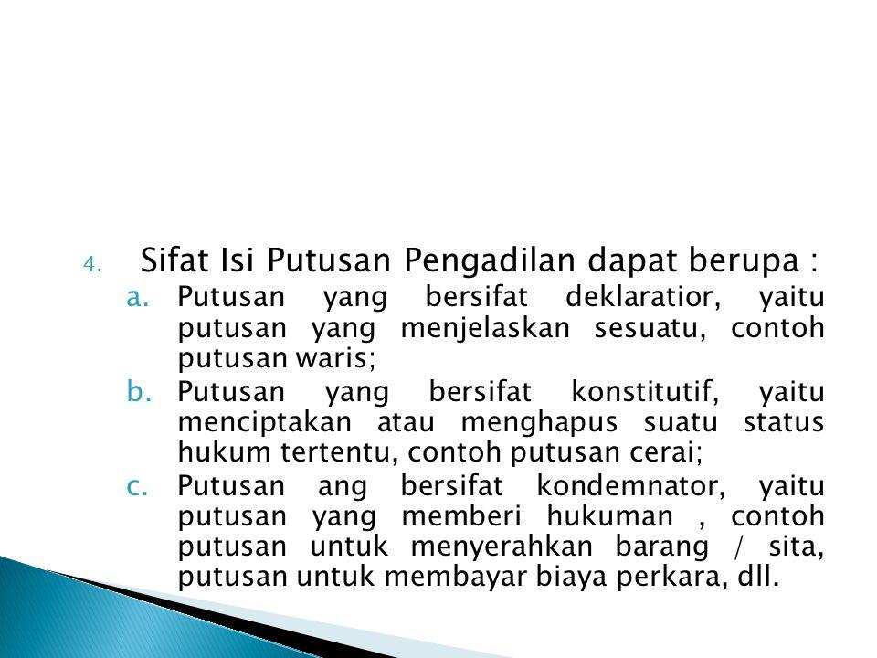 Sifat Isi Putusan Pengadilan dapat berupa :