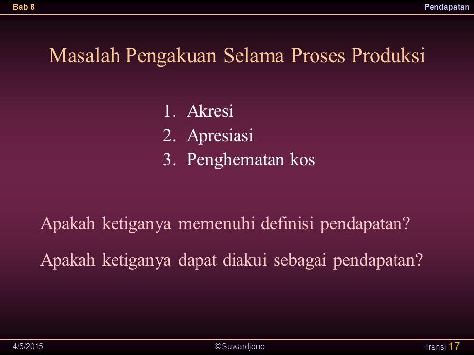 Masalah Pengakuan Selama Proses Produksi
