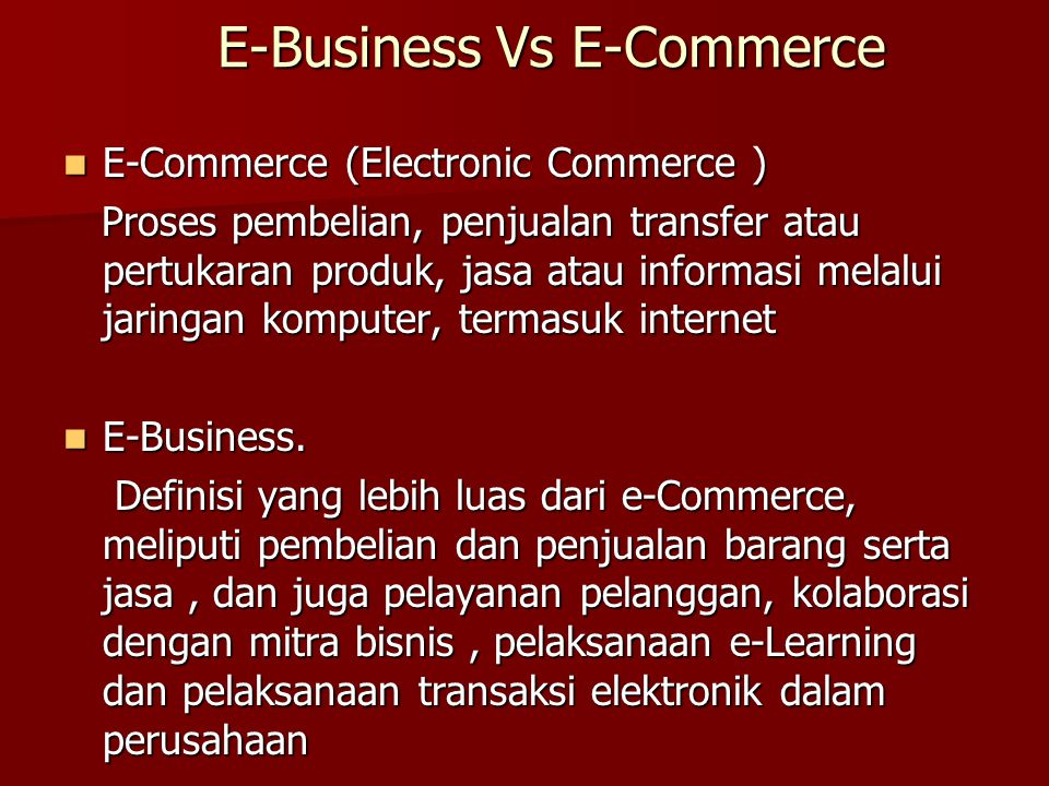 E-Business Vs E-Commerce