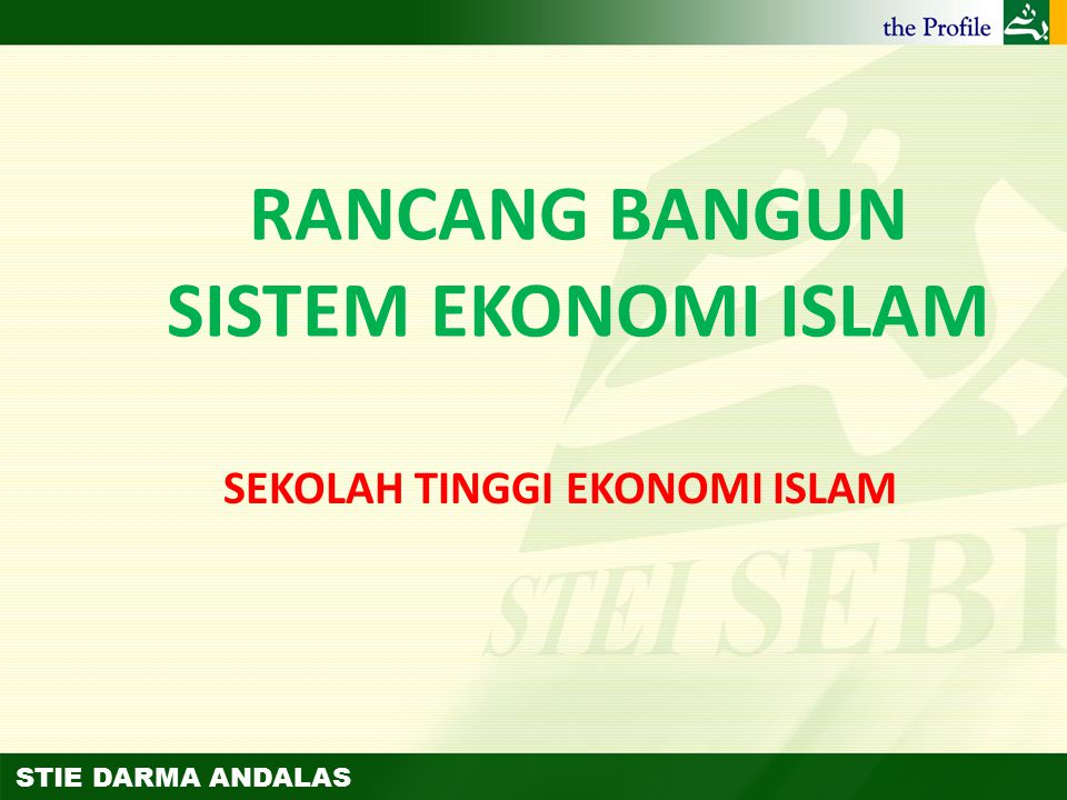 RANCANG BANGUN SISTEM EKONOMI ISLAM