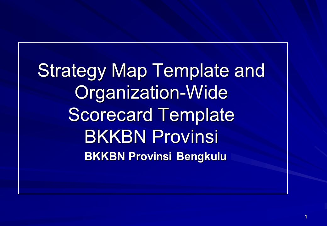 Strategy Map Template and Organization-Wide Scorecard Template BKKBN Provinsi