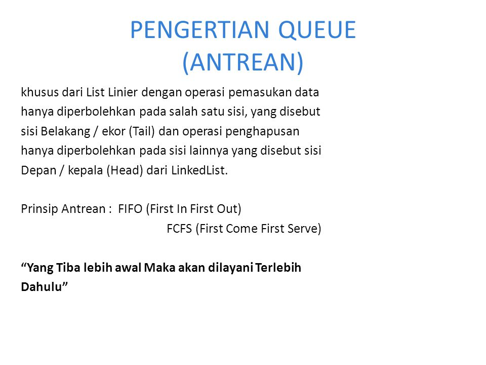 PENGERTIAN QUEUE (ANTREAN)