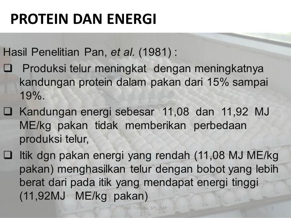 Protein dan energi Hasil Penelitian Pan, et al. (1981) :