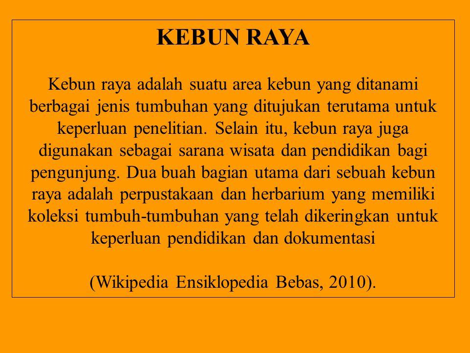 (Wikipedia Ensiklopedia Bebas, 2010).