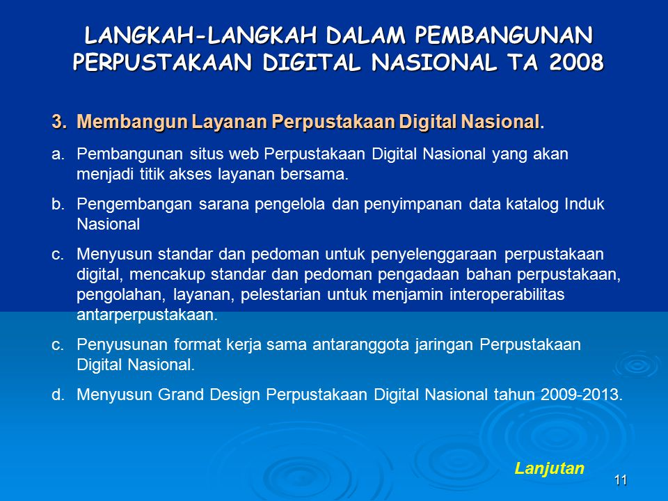 LANGKAH-LANGKAH DALAM PEMBANGUNAN PERPUSTAKAAN DIGITAL NASIONAL TA 2008