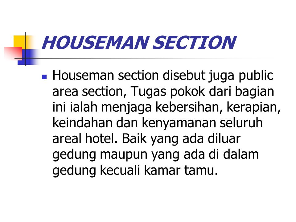 HOUSEMAN SECTION