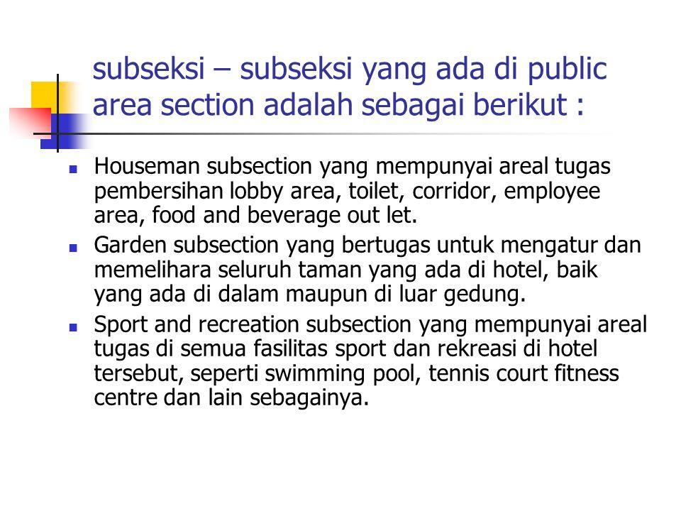 subseksi – subseksi yang ada di public area section adalah sebagai berikut :