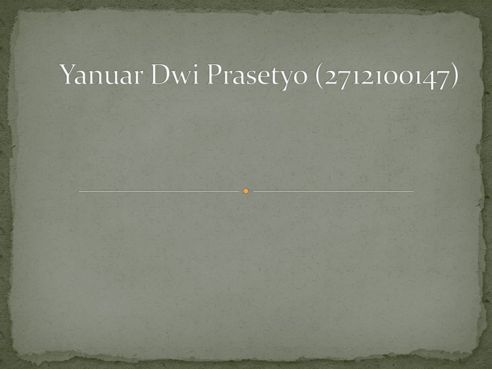 Yanuar Dwi Prasetyo (2712100147)