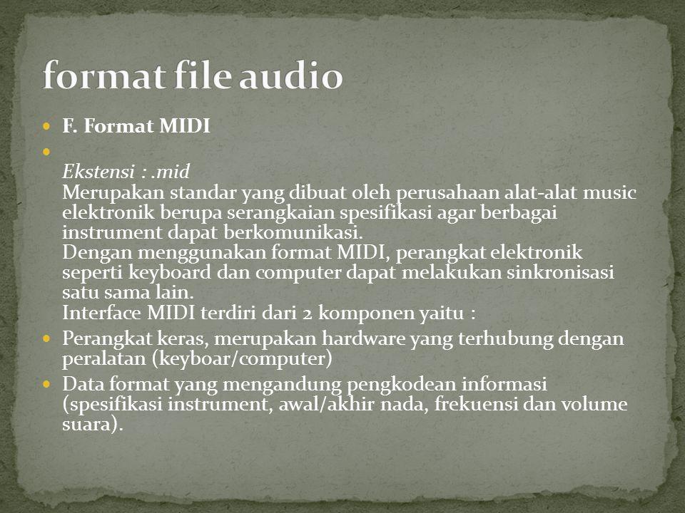 format file audio F. Format MIDI