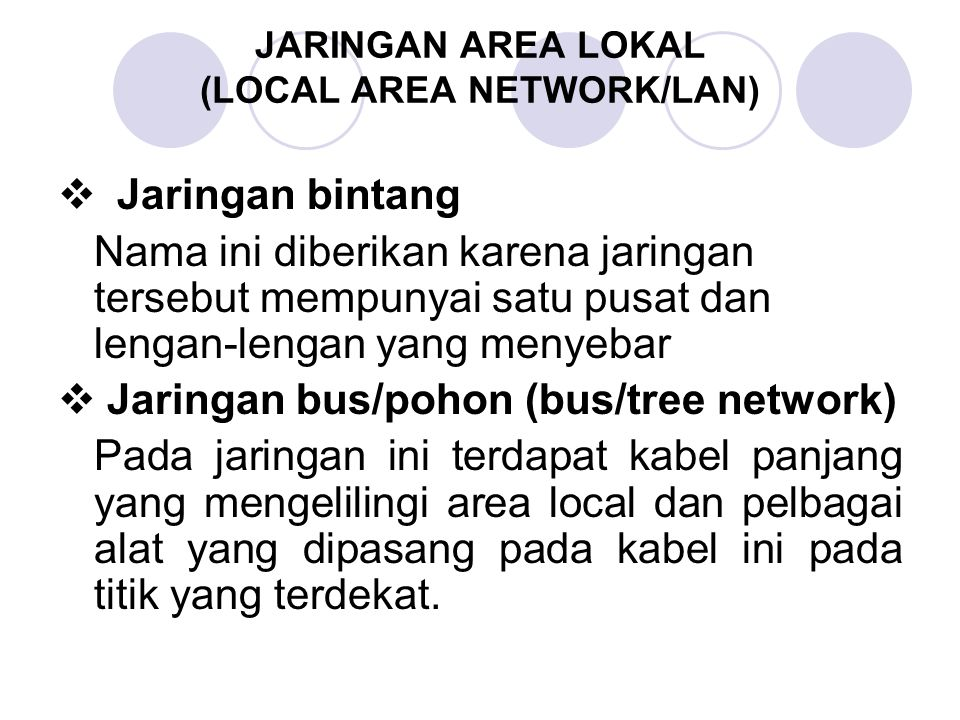 JARINGAN AREA LOKAL (LOCAL AREA NETWORK/LAN)