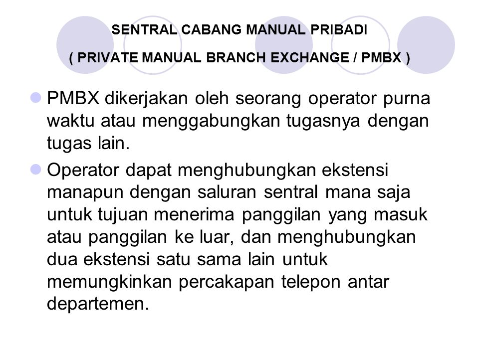 SENTRAL CABANG MANUAL PRIBADI ( PRIVATE MANUAL BRANCH EXCHANGE / PMBX )