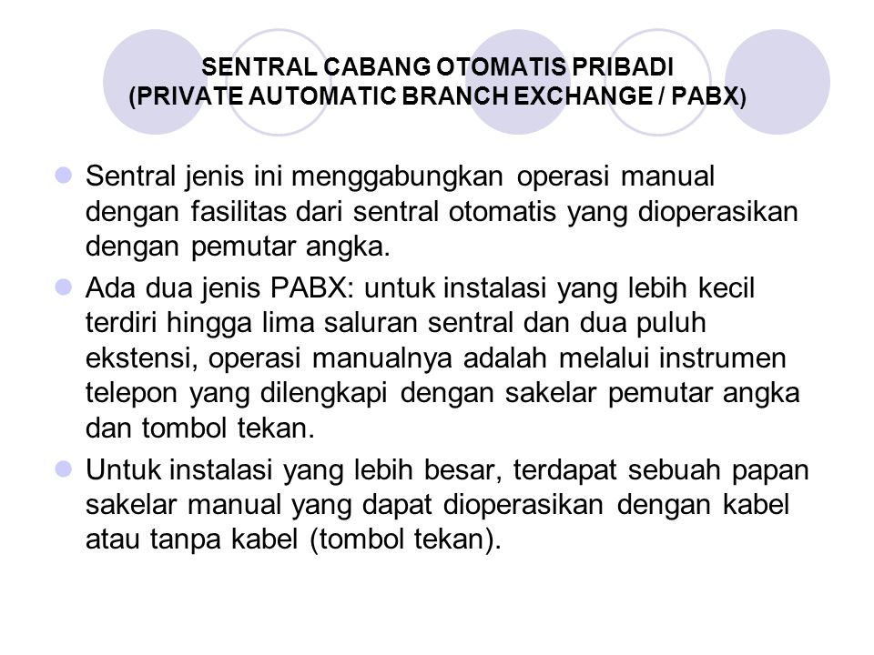 SENTRAL CABANG OTOMATIS PRIBADI (PRIVATE AUTOMATIC BRANCH EXCHANGE / PABX)
