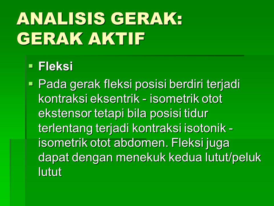 ANALISIS GERAK: GERAK AKTIF