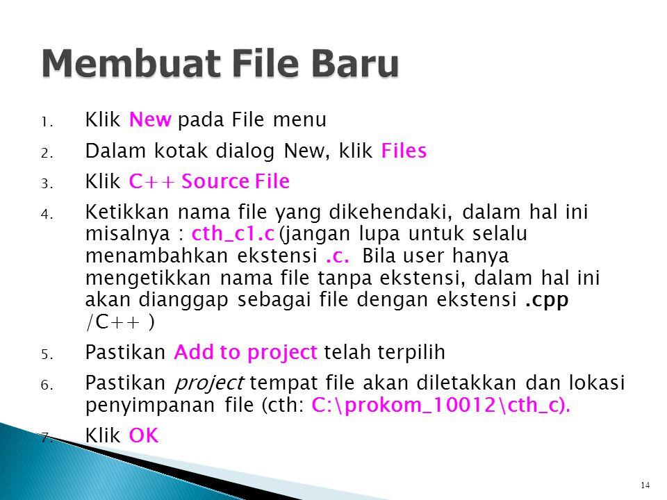 Membuat File Baru Klik New pada File menu