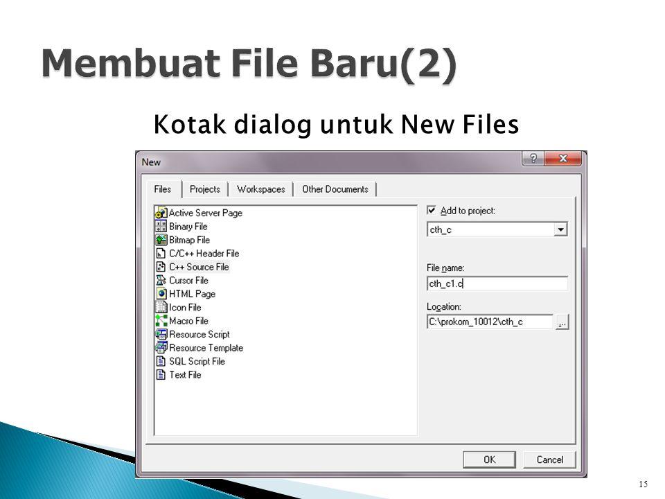 Kotak dialog untuk New Files