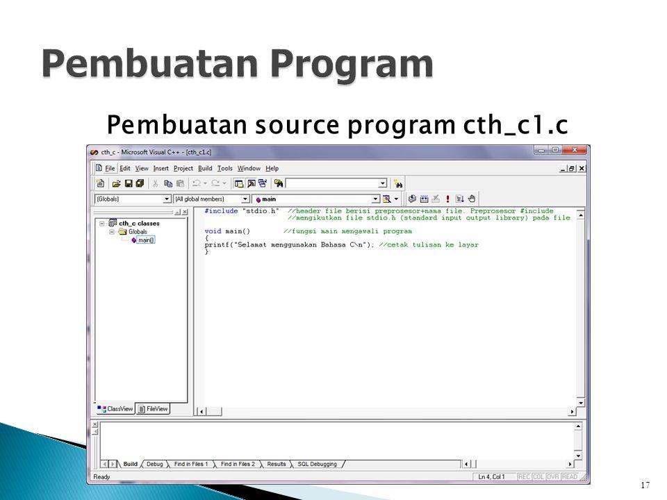 Pembuatan source program cth_c1.c