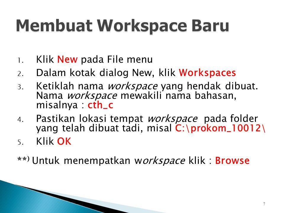 Membuat Workspace Baru